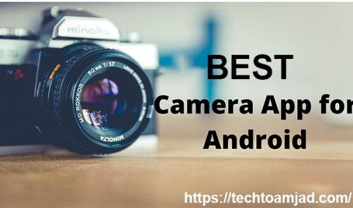 Best Camera App for Android (2020 Review