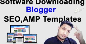 Professional Software Downloading blogger templates | seo amp premium responsive blogger templates