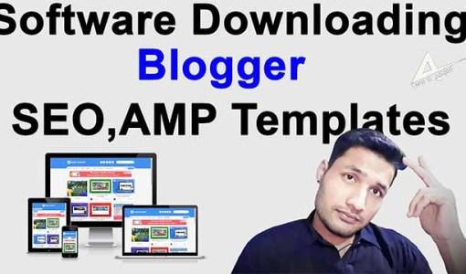 Professional Software Downloading blogger templates | seo amp premium responsive blogger templates
