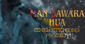 Mann Bawara Hua For Edius Latest Project