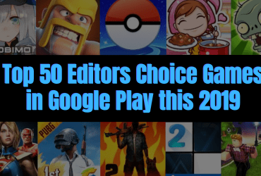 Top 50 editors choice games in google play this 2019