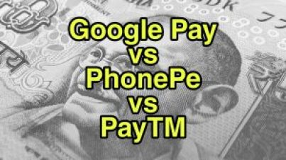 Google Pay vs. PhonPe Pay vs PayTM, Which is better?