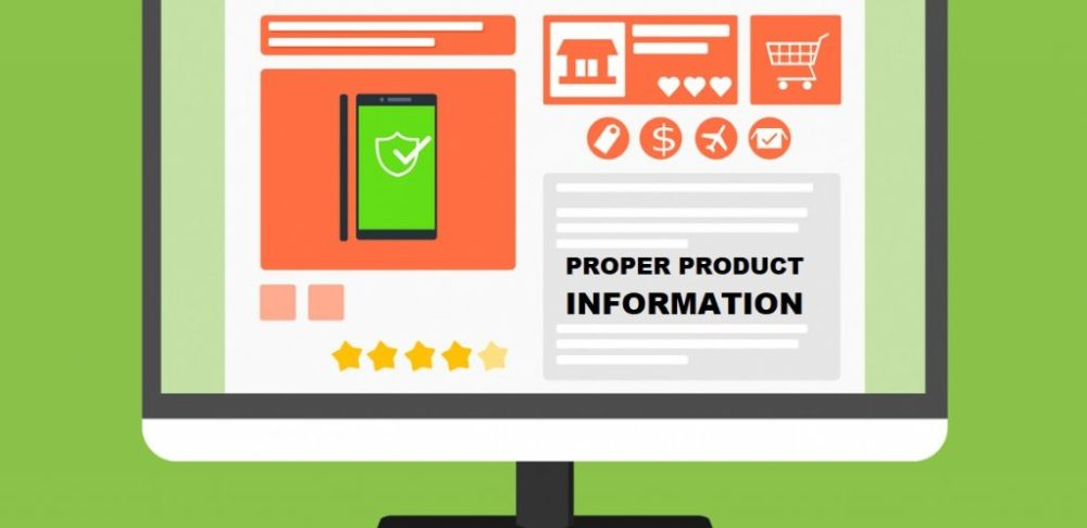 Proper Product information can help customer to buying Decision