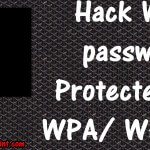 How to Hack Wi-Fi, Protected by WPA/ WPA2 password