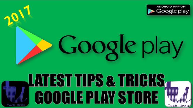 google play tips and tricks - Tech Urdu