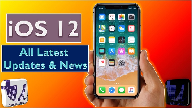 iOS 12 All Latest Updates and News - Tech Urdu