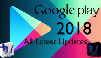 Google Play Store - All Latest Updates and News 2018 - Tech Urdu