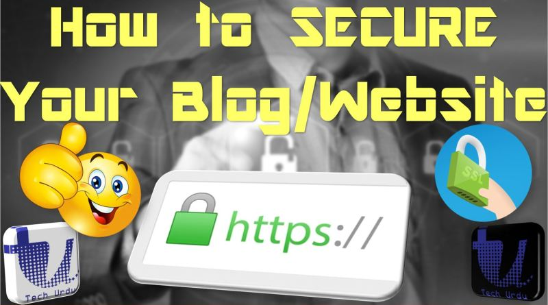 Secure your Blog/Wordpress Website - Tech Urdu