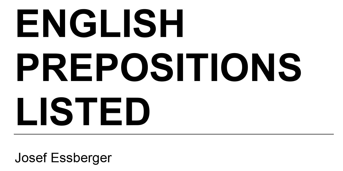 English Prepositions Listed By Josef Essberger