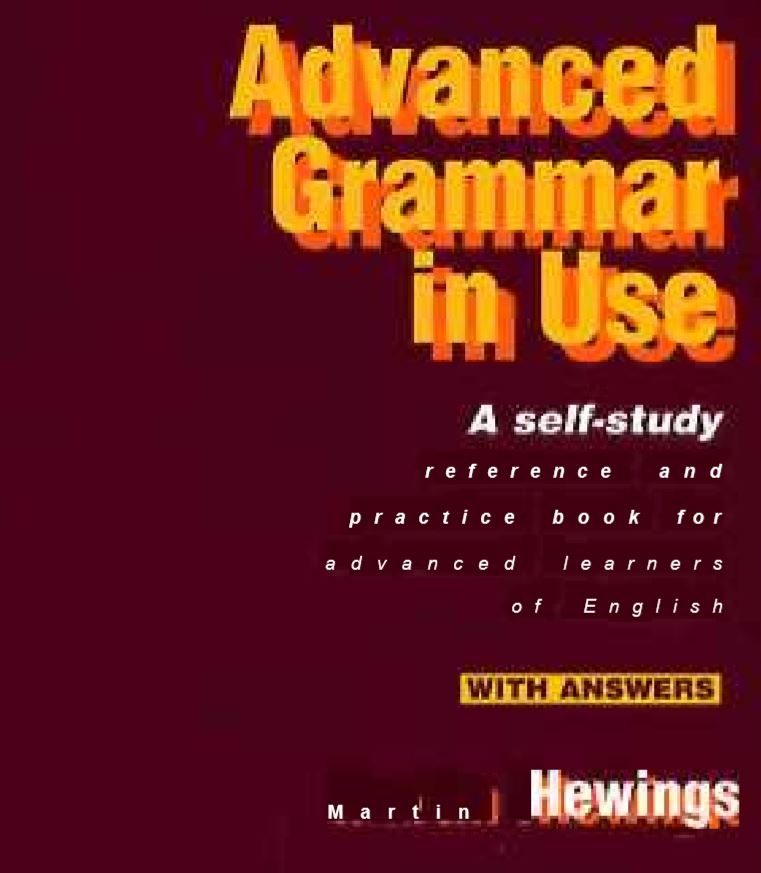Advanced Grammar in Use (with Answers) by Martin Hewings