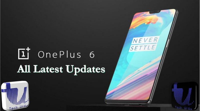Oneplus 6 All Latest Updates & News