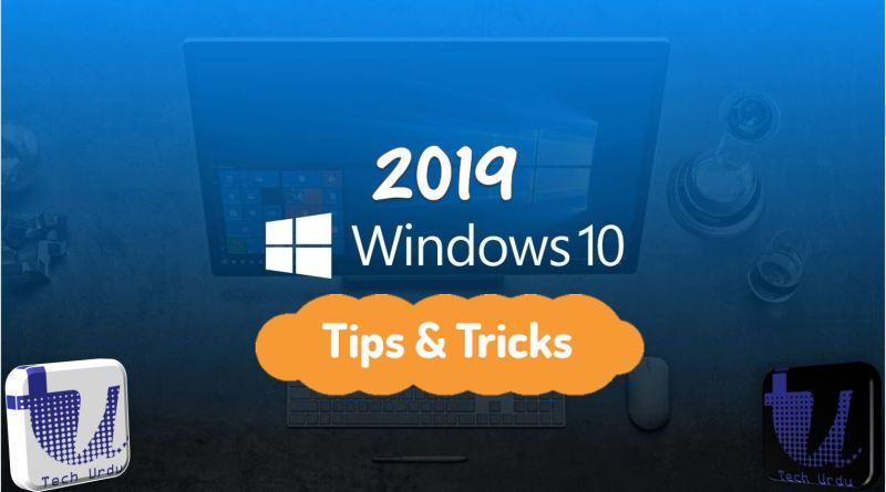 Windows 10 - Best Tips & Tricks (2019) - Tech Urdu