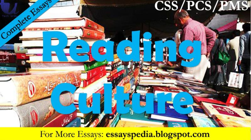 Reading Culture - The Case of Pakistan - Complete Essay with Outline - Tech Urdu