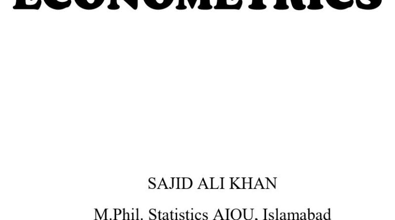 Advanced Econometrics Notes - Tech Urdu