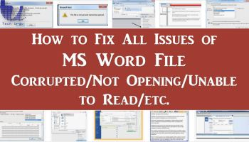 How to Fix All Issues of MS Word File Corrupted/Not Opening/Unable to Read/etc.