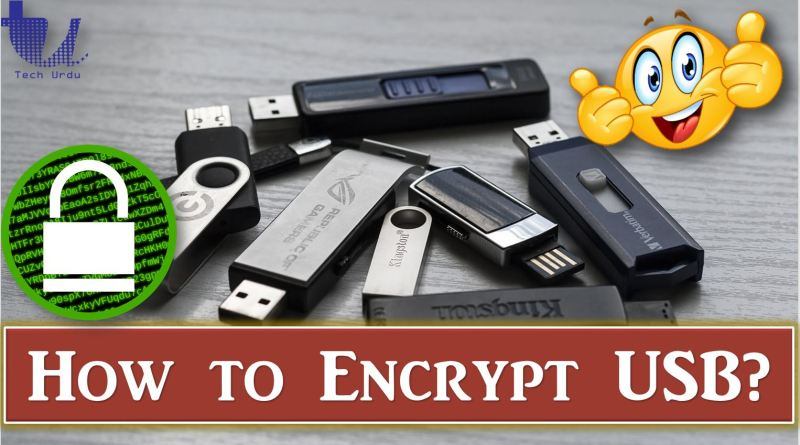 How to Protect Your USB by Encrypting? - Tech Urdu