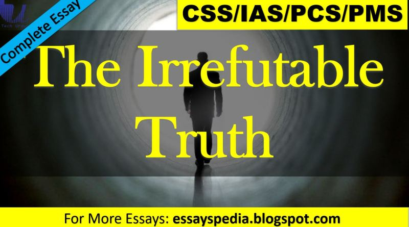 The Irrefutable Truth   Complete Essay with Outline - techurdu.net