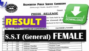 Result S.S.T Female General (Download) Balochistan Public Service Commission  - techurdu.net