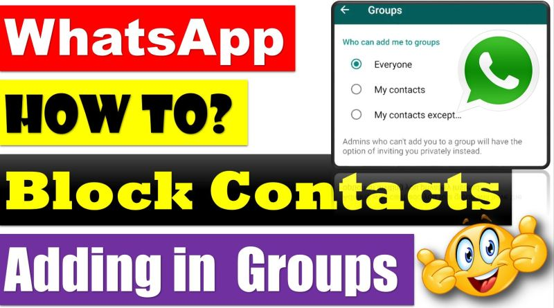 Here's How You Can Block Contacts from Adding You to WhatsApp Groups - techurdu.net