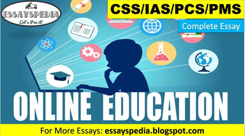 The Status of Online Education in Pakistan | Complete Essay with Outline