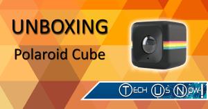 PolaroidCube Unboxing Screen