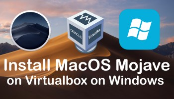 How to Install MacOS Mojave on Virtualbox on Windows?