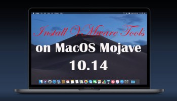 How to Install VMware Tools on MacOS Mojave