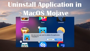 How to Remove/Uninstall Application in MacOS Mojave