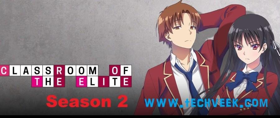 Classroom Of The Elite Season 2 Release Date 2017 Online ...