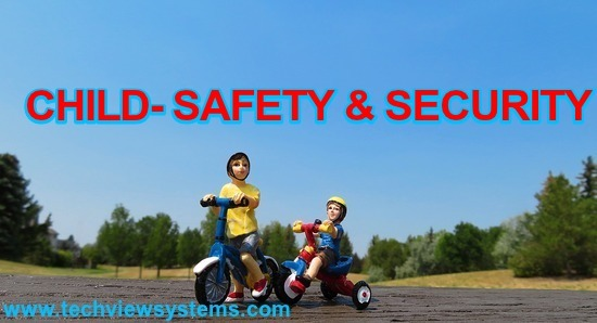 CHILD- SAFETY & SECURITY