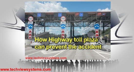 How Highway toll plaza can prevent the accident.jpg1