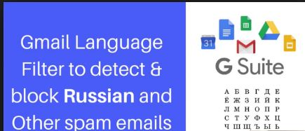 Gmail Language Filter to Block Foreign Emails