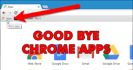 GoodBye Chrome Apps! Google Removes Chrome Apps Section