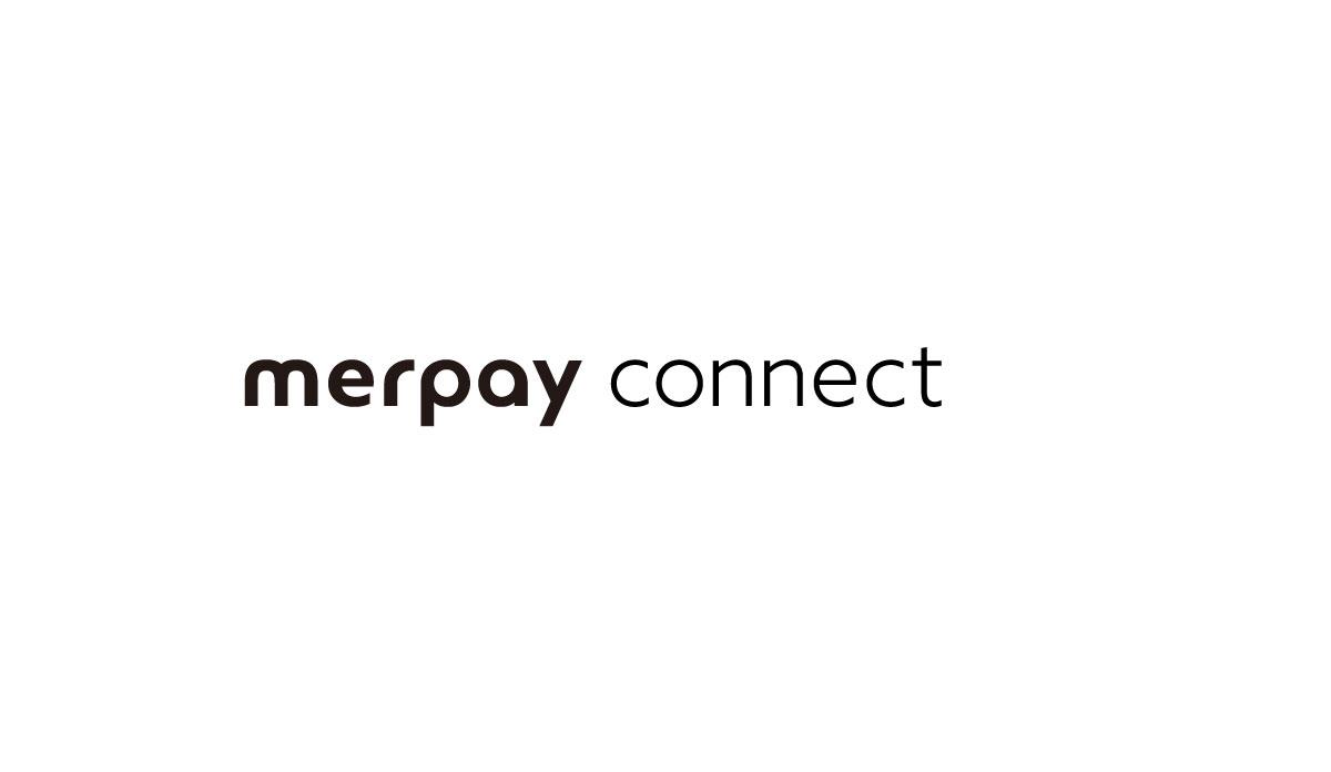 メルペイ加盟店拡大の向けた新会社「メルペイコネクト」発表