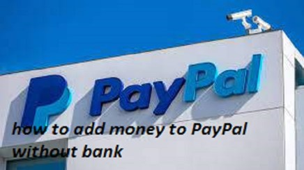 how to add money to PayPal without bank