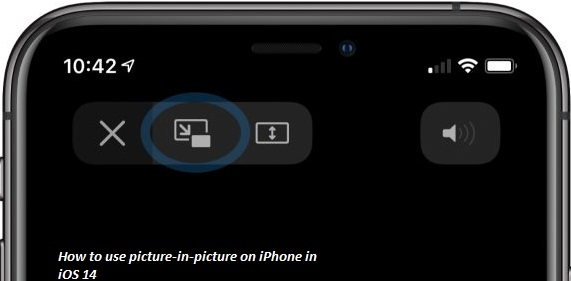 How to use picture-in-picture on iPhone in iOS 14