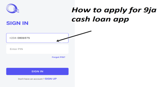 How to apply for 9ja cash loan app