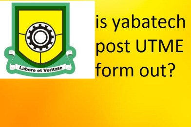 is yabatech post UTME form out