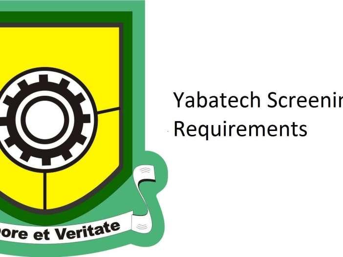Yabatech Screening Requirements