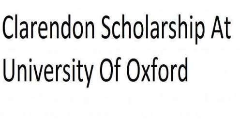 Clarendon Scholarship At University Of Oxford