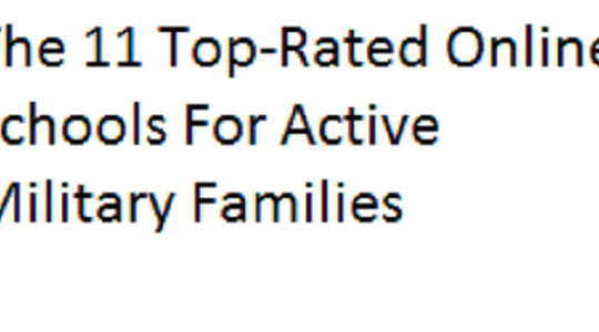 The 11 Top-Rated Online Schools For Active Military Families