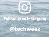 Follow Techweez on Instagram