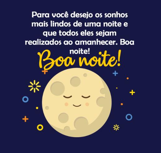 Para você bons sonhos e boa noite!