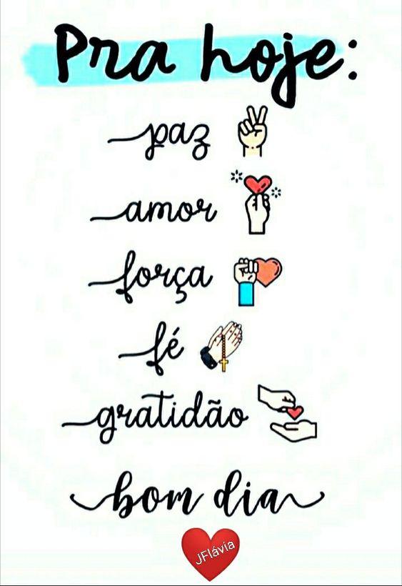 Paz, amor, força, fé e gratidão