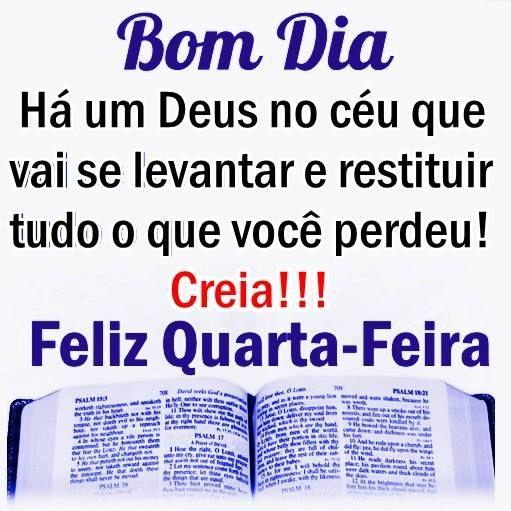 Deus está com você! creia feliz quarta feira!
