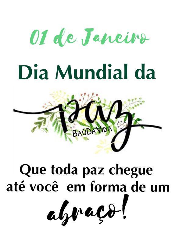 01 de Janeiro, Dia mundial da paz