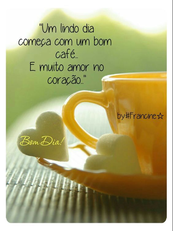 bom dia amor e café