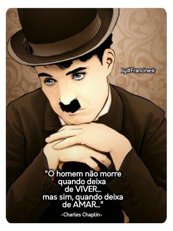 Mensagem inspirada de Charles Chaplin