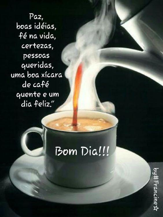Bom dia! Café quente e dia feliz!