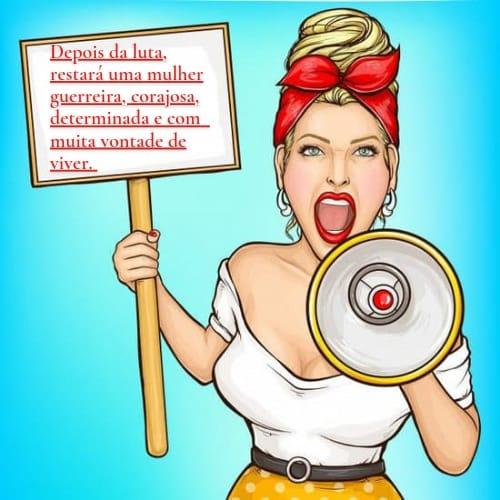 Frase para mulheres fortes  gritarem por seus direitos e por respeito
